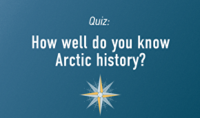How well do you know Arctic history?
